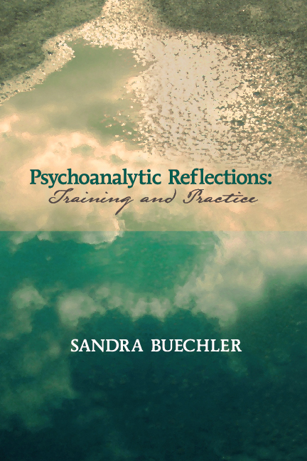 Psychoanalytic Reflections: Training and Practice