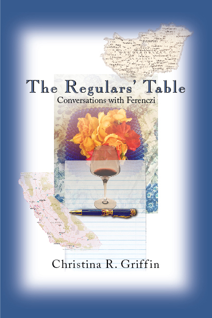 The Regulars' Table by Christina R. Griffin